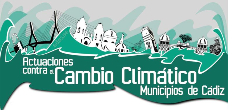 Campaña local de actuaciones contra el cambio climático. Municipios de Cádiz.